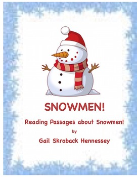 SNOWMEN! Four Reading Comprehension Passages