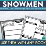 SNOWMEN | Graphic Organizers for Reading | Reading Graphic