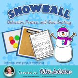 Behavior Management: Snowball Praise and Goal Setting