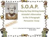 S.O.A.P: Aristotles 5+ Paragraph Persuasive Essay