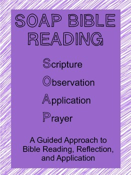 SOAP Bible Reading, Reflection, and Application