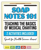 SOAP Notes 101- Teaching Medical Charting!  Great for Heal