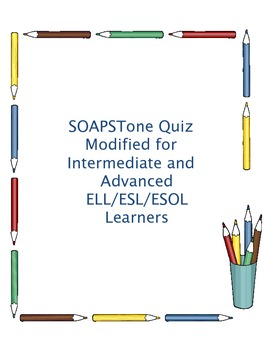 """SOAPSTONE Quiz ESL ELL Learners Expository Analysis """"Only Daughter"""""""