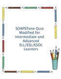 "SOAPSTONE Quiz ESL ELL Learners Expository Analysis ""Only"