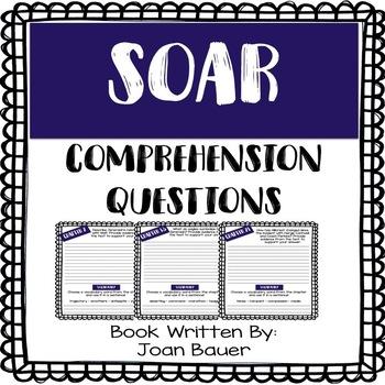 SOAR - Joan Bauer - Comprehension Questions