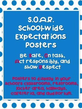 S.O.A.R. School-Wide Expectations Posters
