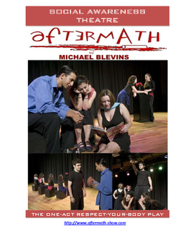 "SOCIAL AWARENESS THEATER ""aftermath"" a one-act respect-your-body play"