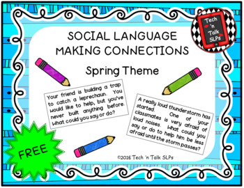 SOCIAL LANGUAGE - MAKING CONNECTIONS - SPRING THEME