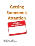 SOCIAL SKILLS BOOKS: Getting Someone's Attention