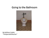 SOCIAL SKILLS BOOKS: Going to the Bathroom - Autism/PDD/Developmentally Delayed