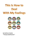 SOCIAL SKILLS BOOKS: How to Deal With My Feelings