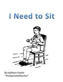 SOCIAL SKILLS BOOKS: I Need to Sit