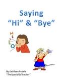 SOCIAL SKILLS BOOKS: Saying Hi & Bye