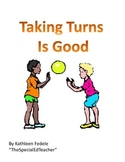 SOCIAL SKILLS BOOKS: Taking Turns Is Good
