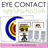 SOCIAL SKILLS  Eye Contact Approximation Activities {k-5th Grade or Ability}