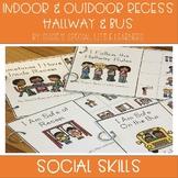 SOCIAL SKILLS FOR AUTISM BUS HALLWAY INDOOR AND OUTDOOR RECESS