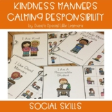 SOCIAL SKILLS FOR AUTISM KINDNESS MANNERS CALMING AND RESPONSIBILITY