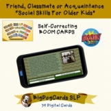 Friends, Classmates or Acquaintances BOOM CARDS lesson for Social Skills groups