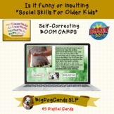 Funny or insulting BOOM CARDS for Social Skills Groups