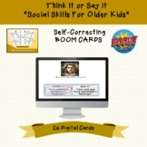 Think it or Say it BOOM CARDS for Social Skills Groups
