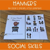 SOCIAL SKILLS FOR AUTISM MANNERS