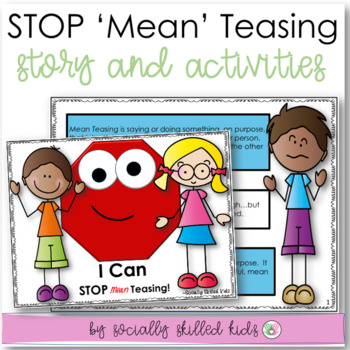 SOCIAL STORY: I Can STOP Teasing! For {k-2nd Grade or Ability Level}