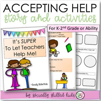 SOCIAL STORY SKILL BUILDER It's Super To Let Teachers Help Me! {k-2nd}
