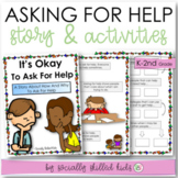 SOCIAL STORY SKILL BUILDER It's Okay To Ask For Help {For K-2nd Grade}