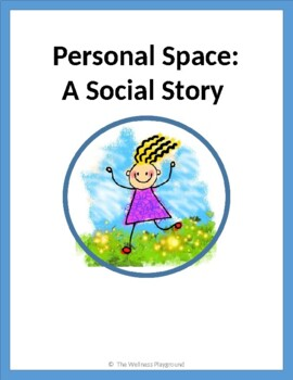 SOCIAL STORY - Respecting Personal Space