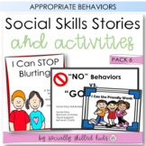 SOCIAL STORY SKILL BUILDER Bundle 6 || Behavior Stories For K-2nd
