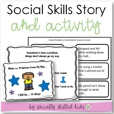 When Small Problems Come My Way    SOCIAL STORY SKILL BUILDER