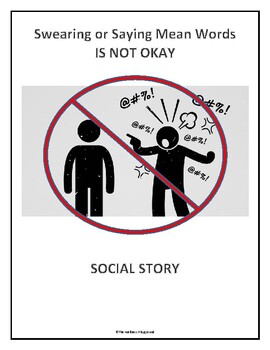 SOCIAL STORY - Swearing (or Saying Mean Words) Is NOT OKAY