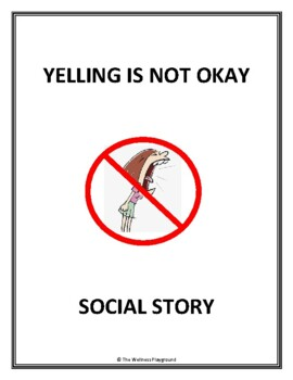 SOCIAL STORY - Yelling Is NOT OKAY (Using Calm Words Instead)