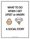 SOCIAL STORY - What To Do When I Get Upset Or Angry