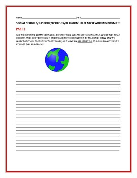 SOCIAL STUDIES/ ECOLOGY/ RELIGION WRITING RESEARCH PROMPT
