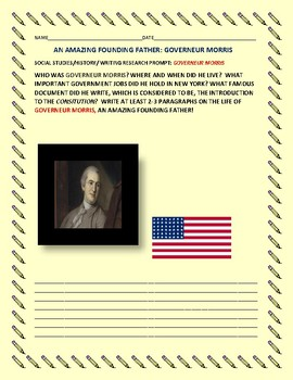 SOCIAL STUDIES/HISTORY/WRITING RESEARCH PROMPT: GOVERNEUR MORRIS