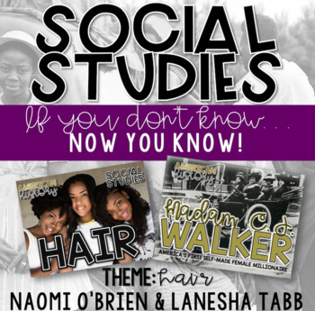SOCIAL STUDIES: NOW YOU KNOW (HAIR)