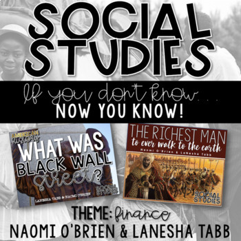 SOCIAL STUDIES: NOW YOU KNOW: Black Wall Street and Mansa Musa