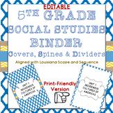 5TH GRADE Louisiana Social Studies Units Binder Covers, Di
