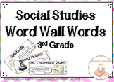 SOCIAL STUDIES WORD WALL | Vocab Words THIRD Grade - FULL YEAR | Watercolor