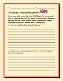 SOCIAL STUDIES WRITING PROMPT: BRITISH EMPIRE/ FREEDOM