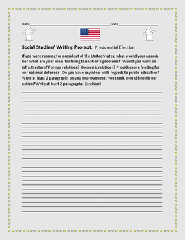 SOCIAL STUDIES WRITING PROMPT: PRESIDENTIAL ELECTION