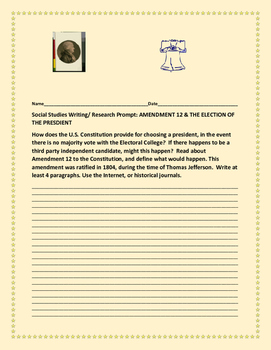 SOCIAL STUDIES WRITING/RESEARCH PROMPT: AMENDMENT 12 : ELECTION OF US PRESIDENT