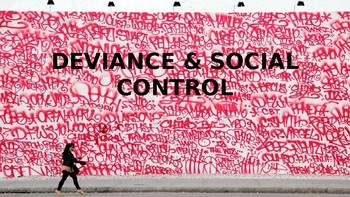 SOCIOLOGY - Deviance & Social Control PPT