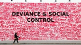 SOCIOLOGY - Deviance & Social Control PPT