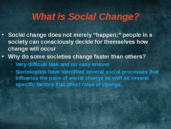 SOCIOLOGY - Social Change & Collective Behavior PPT