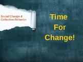 SOCIOLOGY - Social Change & Collective Behavior PPT