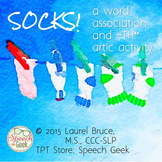 "SOCKS! A Language Association and ""TH"" Artic Activity"