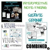 SOCRATIC SEMINAR, VISUAL AND INTERPRETIVE NOTE-TAKING - BUNDLE