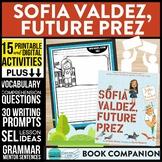 Sofia Valdez, Future Prez Activities and Read Aloud Lessons Google Classroom